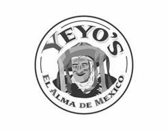 YEYO'S EL ALMA DE MEXICO