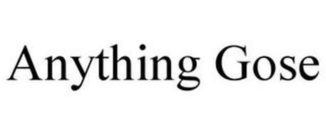 ANYTHING GOSE