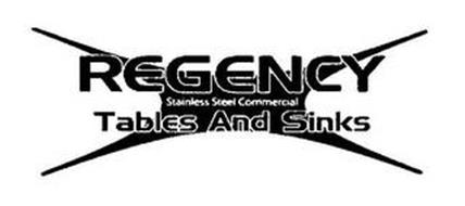 REGENCY STAINLESS STEEL COMMERCIAL TABLES AND SINKS