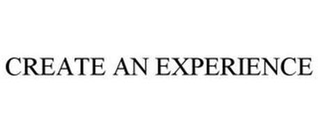CREATE AN EXPERIENCE