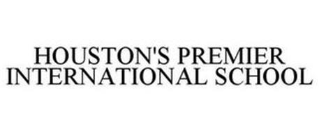 HOUSTON'S PREMIER INTERNATIONAL SCHOOL
