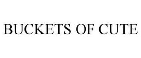 BUCKETS OF CUTE
