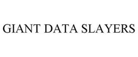 GIANT DATA SLAYERS