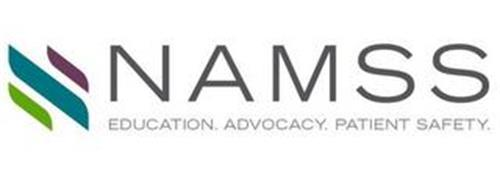 NAMSS EDUCATION. ADVOCACY. PATIENT SAFETY.