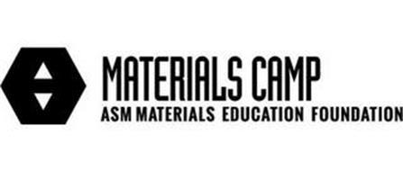 MATERIALS CAMP ASM MATERIALS EDUCATION FOUNDATION