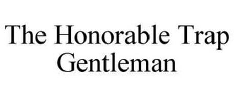 THE HONORABLE TRAP GENTLEMAN