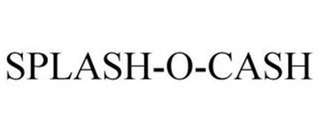 SPLASH-O-CASH