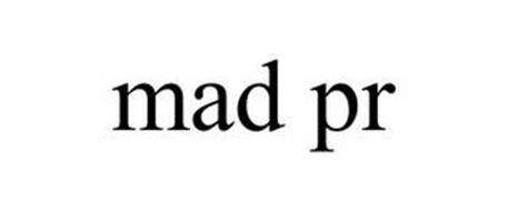 MAD PR