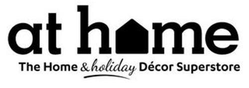 AT HOME THE HOME & HOLIDAY DECOR SUPERSTORE