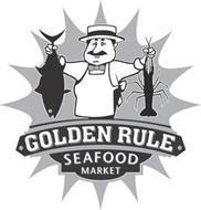 GOLDEN RULE SEAFOOD MARKET