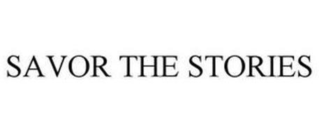 SAVOR THE STORIES