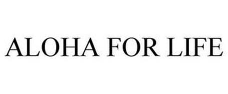 ALOHA FOR LIFE