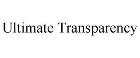 ULTIMATE TRANSPARENCY