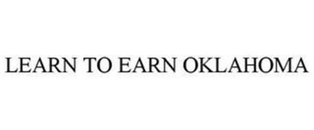 LEARN TO EARN OKLAHOMA