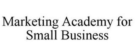 MARKETING ACADEMY FOR SMALL BUSINESS
