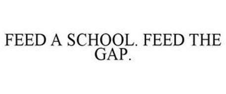 FEED A SCHOOL. FEED THE GAP.