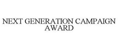 NEXT GENERATION CAMPAIGN AWARD