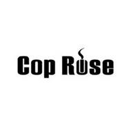 COP ROSE