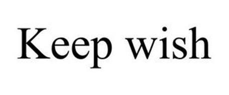KEEP WISH