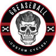 GREASEBALL CUSTOM CYCLES