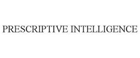 PRESCRIPTIVE INTELLIGENCE