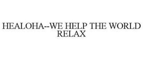 HEALOHA--WE HELP THE WORLD RELAX