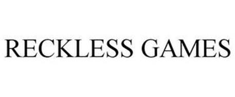 RECKLESS GAMES