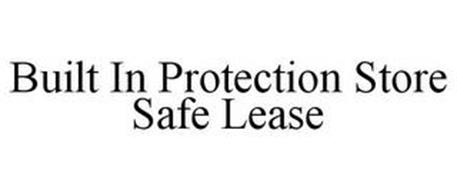 BUILT IN PROTECTION STORE SAFE LEASE