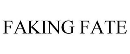 FAKING FATE