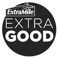 EM EXTRAMILE EXTRA GOOD