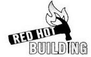 RED HOT BUILDING