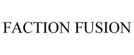 FACTION FUSION