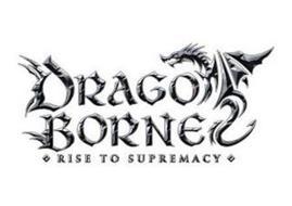 DRAGO BORNE RISE TO SUPREMACY