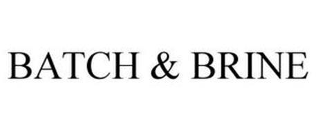 BATCH & BRINE