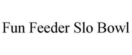 FUN FEEDER SLO BOWL