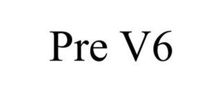 PRE V6