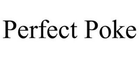 PERFECT POKE