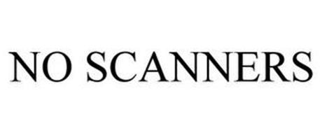 NO SCANNERS