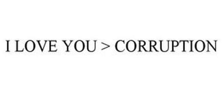 I LOVE YOU > CORRUPTION