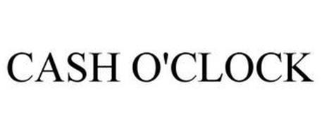CASH O'CLOCK