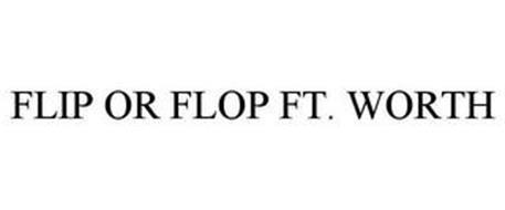 FLIP OR FLOP FT. WORTH