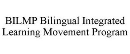 BILMP BILINGUAL INTEGRATED LEARNING MOVEMENT PROGRAM