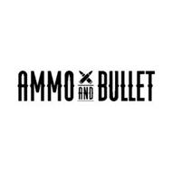 AMMO AND BULLET