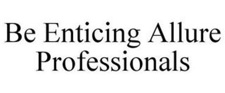 BE ENTICING ALLURE PROFESSIONALS