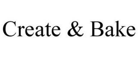 CREATE & BAKE