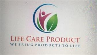 LIFE CARE PRODUCT WE BRING PRODUCTS TO LIFE