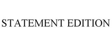 STATEMENT EDITION