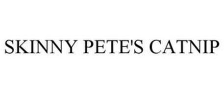 SKINNY PETE'S CATNIP