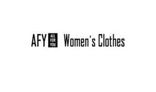 AFY ALL FOR YOU WOMEN'S CLOTHES