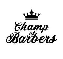 CHAMP OF BARBERS